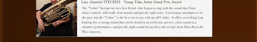 Linz (Austria)ITEC2012€Young Tuba Artist Grand Prix Award